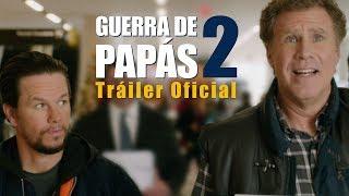 Guerra de Papás 2 | Tráiler Oficial | Dubbed
