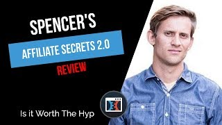 Affiliate Secrets 2.0 Review 🔥 Spencer Mecham & His New Course FULLY Reviewed