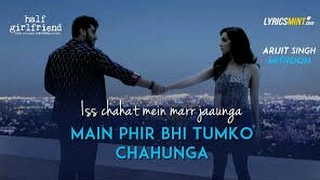 Main Phir Bhi Tumko Chahungi -  Female Version - Half Girlfriend