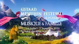 Gstaad Menuhin Festival 2016 spot pour Mezzo TV