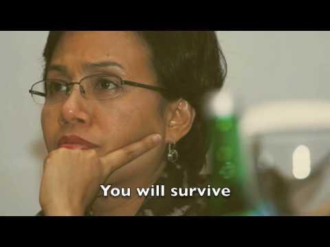 You will survive, Bu Sri Mulyani Indrawati
