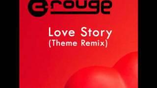 C-rouge - Love Story Theme Remix 2010
