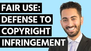 What is Fair Use? (Defense to Copyright Infringement)