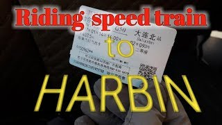 First trip to Harbin   day2  first riding speed train
