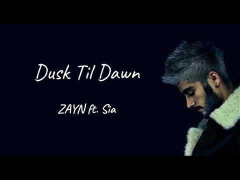 Dusk till dawn - ZAYN ft.Sia(Lyric video   1 hour version)