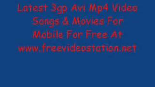 www.freevideostation.net--3gp AVI mp4 Video Songs AND Movies for mobile free download