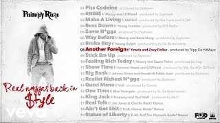 Philthy Rich - Another Foreign ft. Yowda, Zoey Dollaz