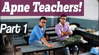 Types Of Teachers! (PART 1)