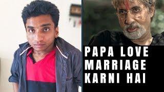 Papa Love Marriage karni hai | Chote Miyan