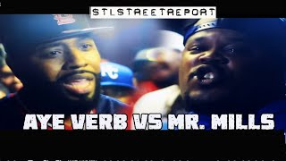 **Aye Verb vs Mr. Mills Full 3 Rd Battle @STL Street Report