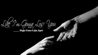 [Kara + Vietsub] Like I'm Gonna Lose You - Meghan Trainor ft John Legend