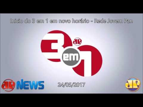 Trechos do 3 em 1 em novo horário - Rede Jovem Pan (24/05/2017)