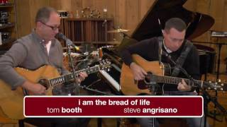 The Commons: I am the Bread of Life - Steve Angrisano and Tom Booth