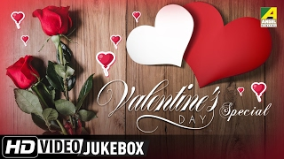Valentine's Day Special | Bengali Movie Songs | Video Jukebox | Romantic Love Songs 2017