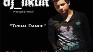 Tribal Dance (Trival 2010) - Dj Likuit