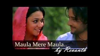 Anwar - Maula Mere Maula Aankhein Teri Kitni Haseen Ke Inka Aashique- Cover By Revanth Bachupalli