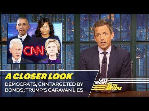 Democrats CNN Targeted by Bombs; Trump s Caravan Lies A Closer Look