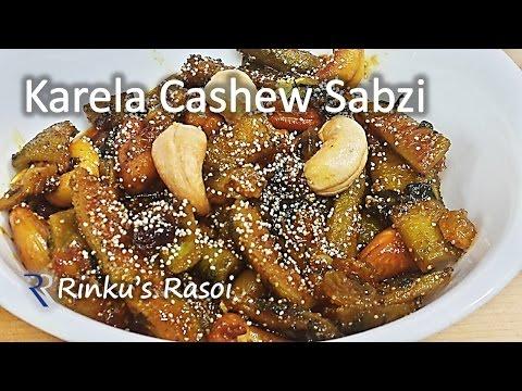 Xxx Mp4 Cashew Karela Sabzi Kaju Karela Nu Shaak काजु करेले की सब्जी RinkusRasoi 3gp Sex
