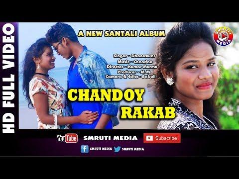 Xxx Mp4 New Santali Video Song 2018 Chandoy Rakab 3gp Sex