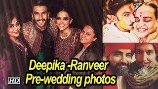 Deepika -Ranveer | Family and friends releases pre-wedding photos