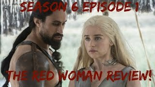 Game of Thrones Season 6 Episode 1 Review - The Red Woman