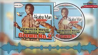 Benin Music Old School► Akabaman - Evergreen Music of Akaba Man Grown No 2