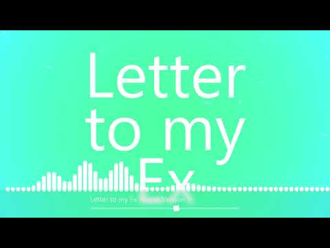 Xxx Mp4 Letter To My Ex Nepali Version Ac Craze 2019 January 3gp Sex