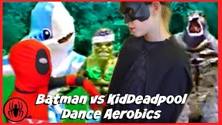 Kid deadpool vs batman dance aerobics w/ Hulk Spiderman Godzilla Left Shark fun comic superhero kids