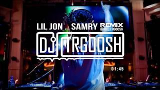 ليل جون .. ( إيقاع سامري ) دي جي طرقوش | (LiL jon .. SAMRY By (DJTRGOOSH