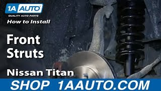How To Install Replac Front Struts 2004-14 Nissan Titan Armada