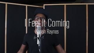 I Feel It Coming  The Weeknd Ft Daft Punk Cover By Konah Raynes