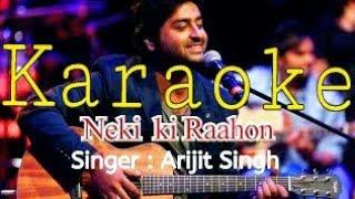 Neki ki raah Full karaoke with lyrics instrumental Song | Traffic | Arijit singh