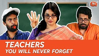 Types Of Teachers You Will Never Forget | Being Indian | Teachers' Day Special