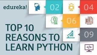 Top 10 Reasons to Learn Python   Python Programming   Python Tutorial   Python Training   Edureka
