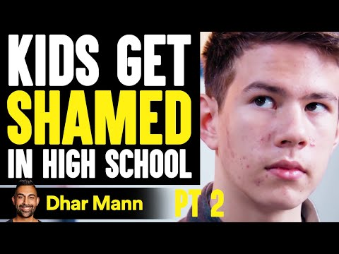 KIDS Get LAUGHED AT In High School What Happens Is Shocking PT 2 Dhar Mann