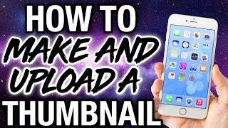 HOW TO MAKE & UPLOAD YOUTUBE THUMBNAILS USING iPhone PT. 2! | Ronni Rae