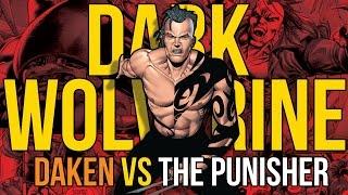 Daken: Dark Wolverine vs The Punisher I ( FrankenCastle Origin )