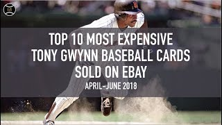 Top 10 Most Expensive Tony Gwynn Baseball Cards Sold on Ebay (April - June 2018)