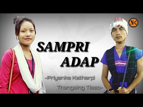 Xxx Mp4 Sampri Adap Thangsing Tisso Priyanka Katharpi Latest Karbi Song 2018 3gp Sex