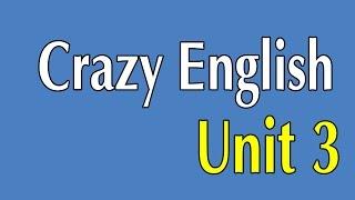 Learn English By Listening - Crazy English 365 Sentences   Unit 3