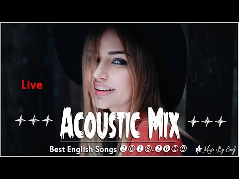 Xxx Mp4 Best English Songs 2018 2019 Hits Live Stream 24 7 ♬ New Hits ♬ Best Acoustic Mix Of Popular Song 3gp Sex