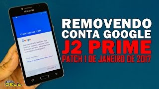 Removendo conta Google do Samsung Galaxy J2 Prime (Patch 2017) #UTICell