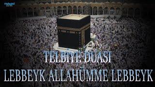 Lebbeyk Allahümme Lebbeyk.