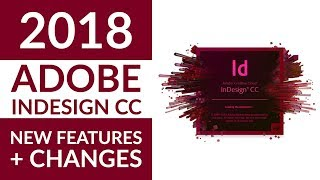New Adobe InDesign CC 2018 Features