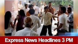 Express News Headlines - 03:00 PM - 27 April 2017
