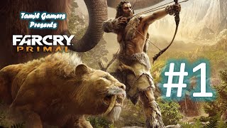 Far Cry Primal Tamil Part #1