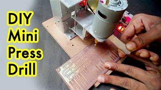 How to Make A Mini Drill Press Machine At Home