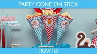 How to Make: Party Cone on Stick (Birthday Party) // Circus Carnival - B31