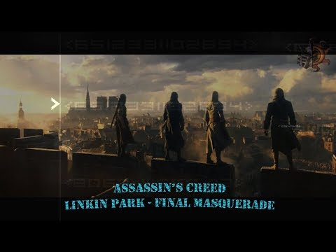 Assassin's Creed (Final Masquerade - Linkin Park)
