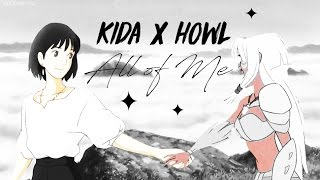 ✦ kida x howl ✦ ALL OF ME